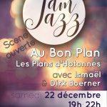 """JAM JAZZ """"Au bon Plan"""" samedi 22 décembre de 19 à 22h"""